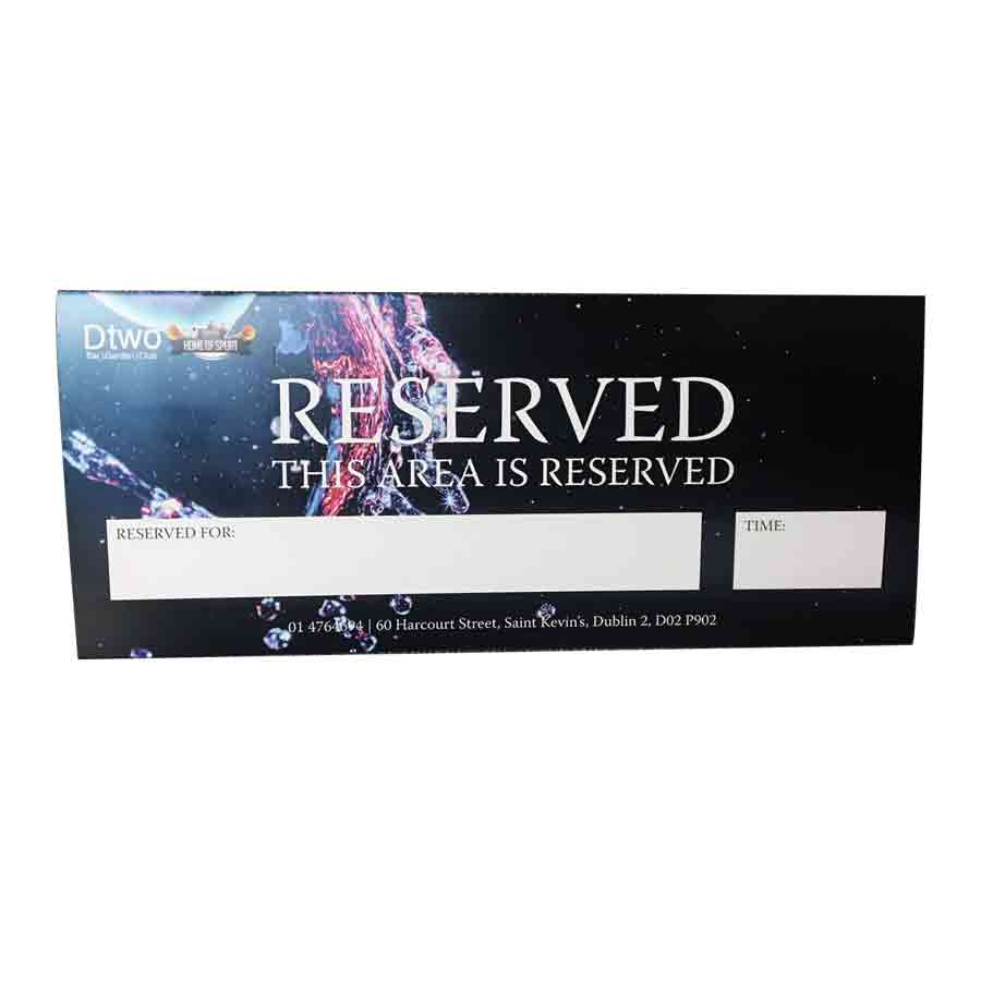 Reserved Signs | We Do Printing